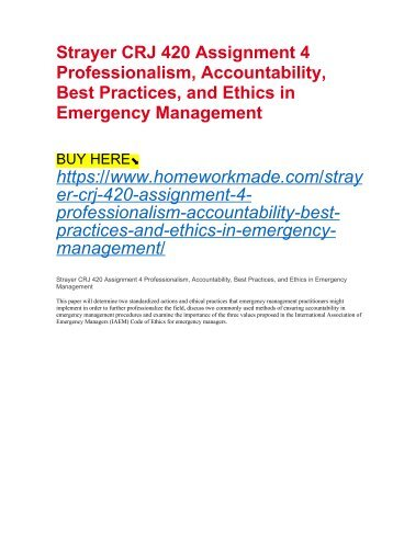 Strayer CRJ 420 Assignment 4 Professionalism, Accountability, Best Practices, and Ethics in Emergency Management