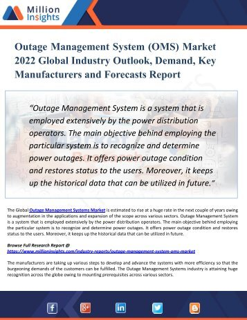 Outage Management System (OMS) Market 2022 Global Industry Outlook, Demand, Key Manufacturers and Forecasts Report