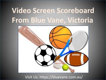 Video Screen Scoreboard from Blue Vane, Ringwood, VIC