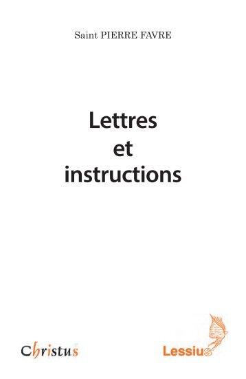 Saint Pierre Favre, lettres et instructions. Traduites, annotées et présentées par Pierre Emonet, s.j.