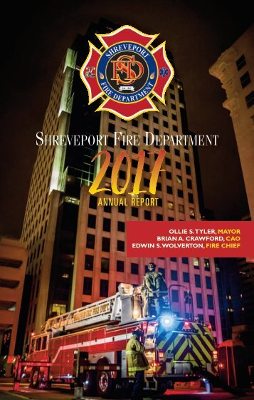 2017 Shreveport Fire Dept Annual Report