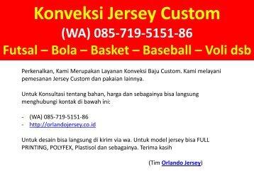 Konveksi Kostum Futsal Bandung (WA) 085719515186