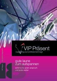 VIP Präsent - gute Laune zum Aufspannen