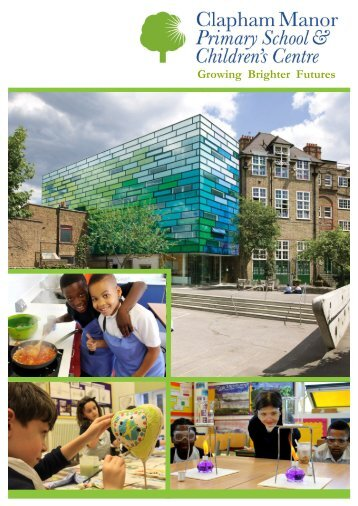 Clapham Manor Primary School Prospectus