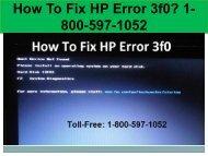 Call +1-800-597-1052 Fix HP Error 3f0 | For HP Help