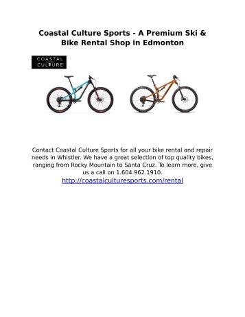 Coastal Culture Sports - A Premium Ski & Bike Rental Shop in Edmonton