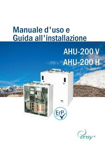 MANUALE USO E INSTALLAZIONE ENSY AHU 200 H - V (