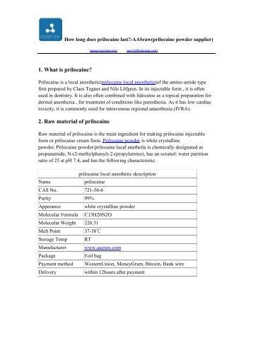 How long does prilocaine last? - AASraw(prilocaine powder supplier)