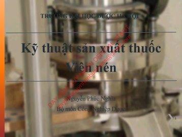 Kỹ thuật sản xuất thuốc Viên nén Nguyễn Phúc Nghĩa