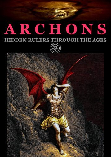 Archons. Hidden Rulers through the Ages