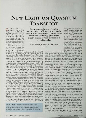NEW LIGHT ON QUANTUM TRANSPORT - The University of Texas ...