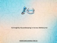 Fortnightly Housekeeping in Across Melbourne