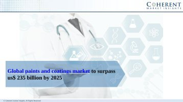 Paints and Coatings Market, By Technology, Resin Type, Application, and Geography - Insights, Opportunity Analysis, and Industry Forecast till 2025