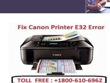 Call 1-800-213-8289 to Fix Canon Printer E32 Error