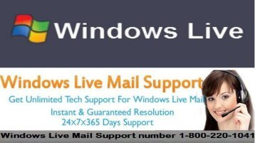 Windows Live Mail Support number 18002201041