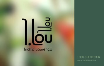 I LOU COLLECTION : OUTDOOR AND INDOOR LIVING