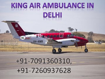 King Air Ambulanc e from Mumbai to Delhi at Low Fare