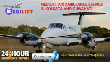Medilift Air Ambulance Service in Kolkata and Guwahati
