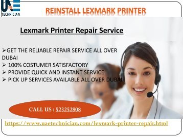 Get the support for Reinstall Lexmark Printer Call@+971-523252808