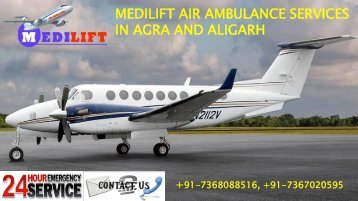 Medilift Air Ambulance Service in Agra and Aligarh (2 files merged)