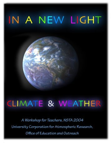 In a New Light: The Color of Weather - UCAR Science Education
