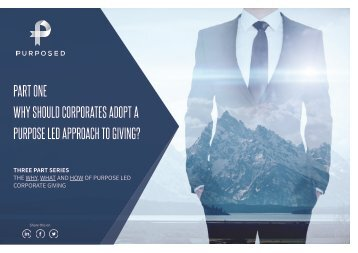 WHY should corporates adopt a purpose led approach to giving?
