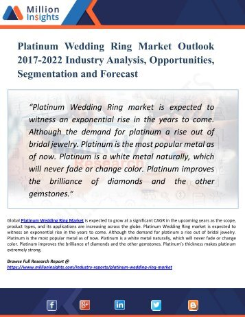 Platinum Wedding Ring Market Research Key Players, Industry Overview, Supply Chain and Analysis 2017 – 2022