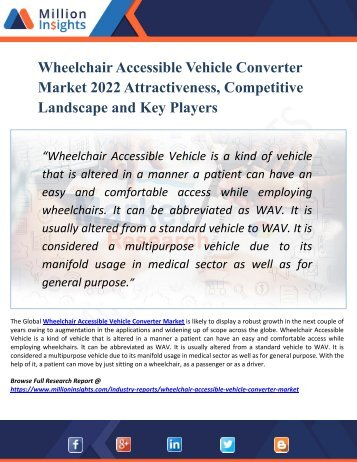 Wheelchair Accessible Vehicle Converter Market by Material Type, Application and End-User Industry - Global Opportunity Analysis and Industry Forecast 2022