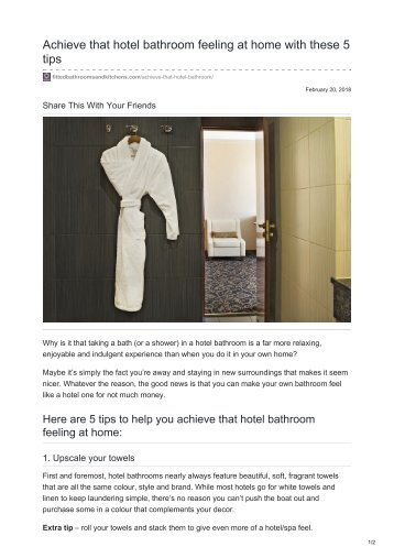 Achieve that hotel bathroom feeling at home with these 5 tips