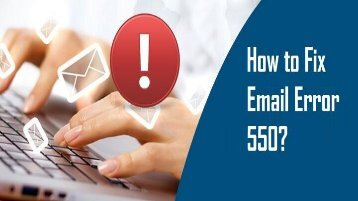 1-800-819-6334 | Fix Email Error 550