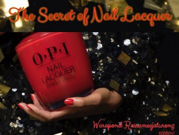 The Secret of Nail Lacquer
