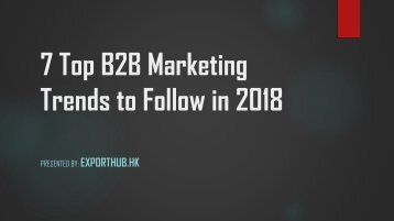 7 Top B2B Marketing Trends to Follow in 2018