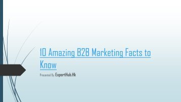 10 Amazing B2B Marketing Facts to Know