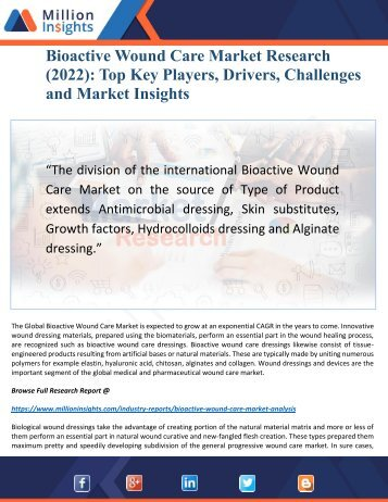 Bioactive Wound Care Market (2022): Outlook by Top Key Drivers, Size and Applications