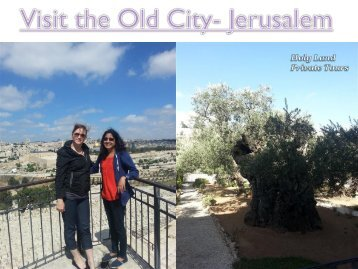 Visit the Old City- Jerusalem