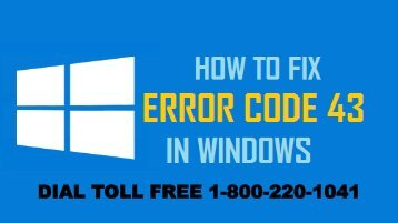 18002201041 How to Fix Windows Error Code 43