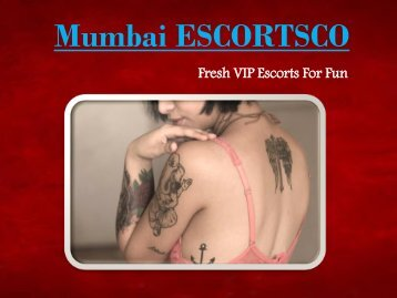 Mumbai Escorts by Mumbai ESCORTSCO