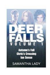 Deer Falls, Volume 1