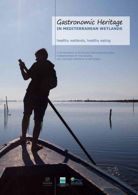 Gastronomic Heritage in Mediterranean wetlands 180306