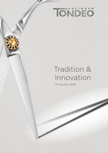 TONDEO Tradition & Innovation - Produkte 2018