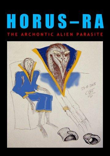 Project Avalon - Horus Ra as the Archontic Alien Parasite