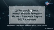 QYResearch: Global Animal Growth Promoter Market Research Report 2017 Overview