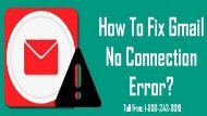 1-800-243-0019   Fix Gmail No Connection Error