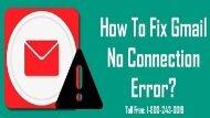 1-800-243-0019 | Fix Gmail No Connection Error