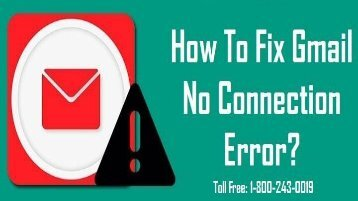 1-800-243-0019 | Fix Gmail No Connection Error