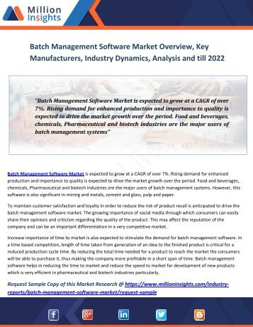 Batch Management Software Market Overview, Key Manufacturers, Industry Dynamics, Analysis And Till 2022