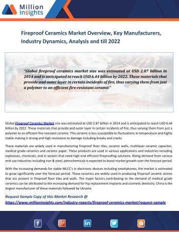 Fireproof Ceramics Market Overview, Key Manufacturers, Industry Dynamics, Analysis And Till 2022