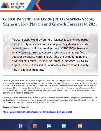 Global Polyethylene Oxide (PEO) Market- Scope, Segment, Key Players and Growth Forecast to 2021