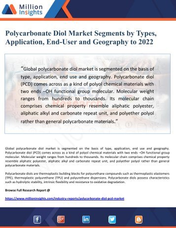 Polycarbonate Diol Market Segments by Types, Application, End-User and Geography to 2022