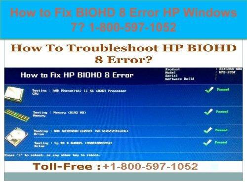 Call +1-800-597-1052 Fix BIOHD 8 Error HP Windows 7 | For HP help